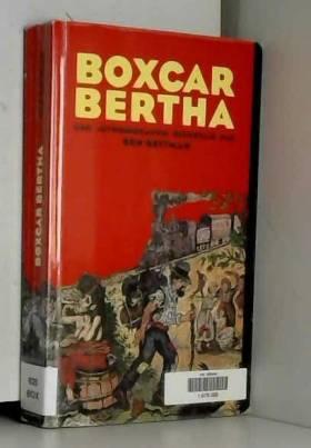 Ben Reitman - Boxcar Bertha