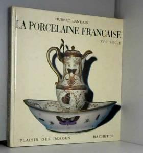 La porcelaine française...