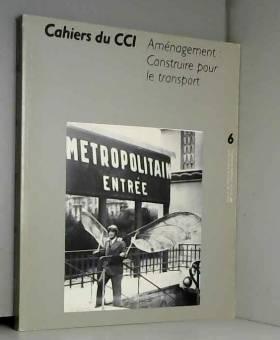 Cahiers du ccin 6
