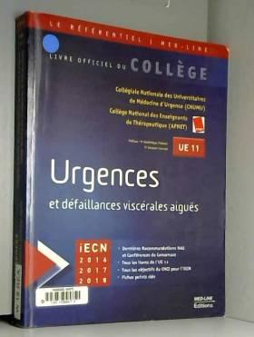 CNUMU, APNET, Dominique Pateron et Jacques Levraut - Urgences et défaillances viscérales aiguës UE 11