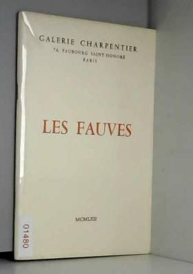 Galerie Charpentier et Raymond Nacenta - Les fauves