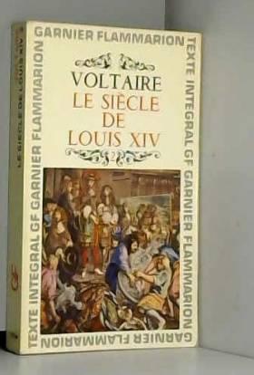 Voltaire. Le Siècle de...