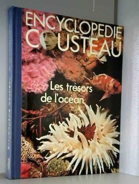 Cousteau - Jacques-Yves Cousteau - Encyclopédie Cousteau - Les trésors de l'océan
