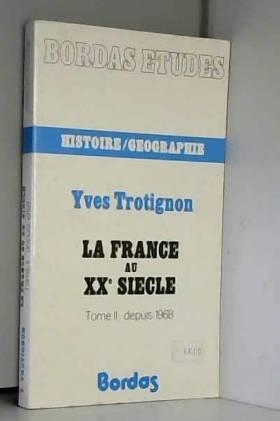 TROTIGNON YVES - LE XX SIECLE AMERICAIN.