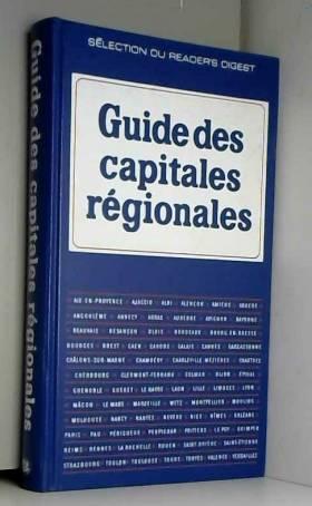 Collectif - guide Des Capitales Régionales
