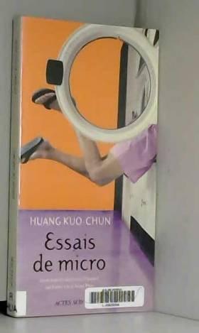 Huang Kuo-Chun, Esther Lin et Angel Pino - Essais de micro