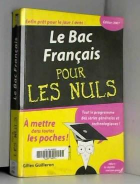 Gilles Guilleron - Le Bac Français pour les Nuls