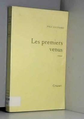 Paul Guimard - Les premiers venus