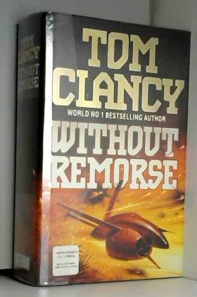 Tom Clancy - Without Remorse
