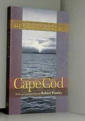 Henry D. Thoreau, Joseph J. Moldenhauer et... - Cape Cod