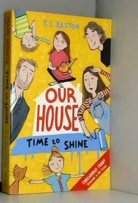 Tom Easton - Our House 2: Time to Shine