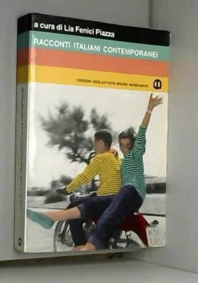 L. Fenici Piazza - Racconti italiani contemporanei