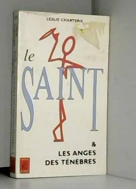 CHARTERIS Leslie - Les Aventures du Saint : Les anges des ténèbres
