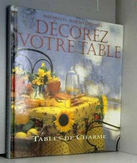 Décorez votre table :...