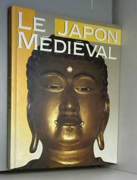 Leonard Jonathan Norton - Le Japon médiéval