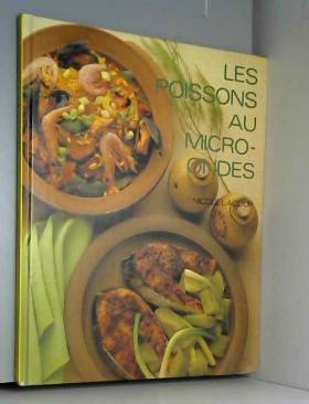 Nicole Lacour - Les Poissons (Micro-ondes)