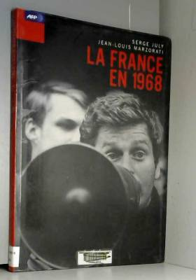 Jean-Louis Marzorati - La France en 1968