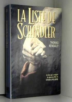 KENEALLY THOMAS. - LA LISTE DE SCHINDLER