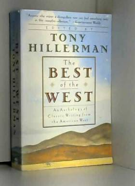 Tony Hillerman - The Best of the West: Anthology of Classic Writing From the American West, An