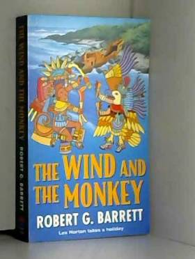 Robert G. Barrett - Wind and the Monkey