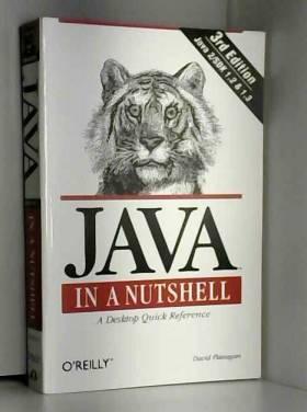 Flanagan - Java in a Nutshell, 3rd edition  (en anglais)