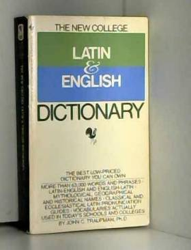 John C. Traupman - The New College Latin & English Dictionary