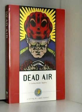 Greg Moody - Dead Air: A Cycling Murder Mystery