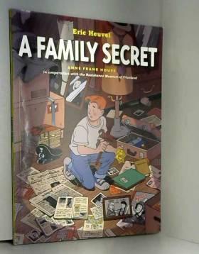 Eric Heuvel, Eric Heuvel et Lorraine T Miller - A Family Secret