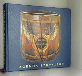 COLLECTIF - AGenda du bicentenaire de la révolution française 1789/1989