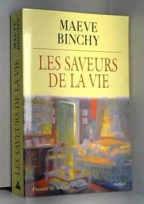 Maeve Binchy - Les saveurs de la vie