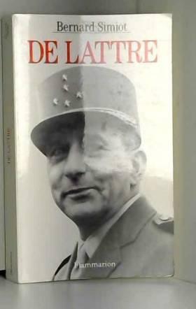 Bernard Simiot - De Lattre