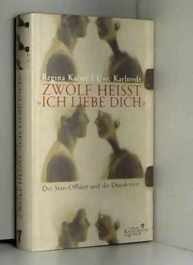 Uwe Karlstedt - Zwölf heißt 'Ich liebe dich'.