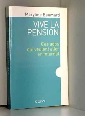 Maryline Baumard - Vive la pension