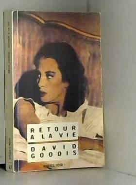 David Goodis - Retour à la vie