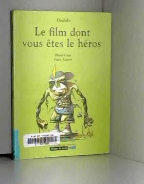 Le Film dont vous êtes le...
