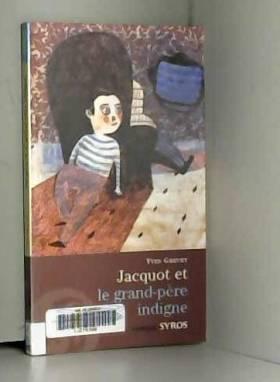 Jacquot Et Le Grand Pere Indig