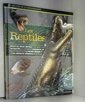 Collectif - Les reptiles