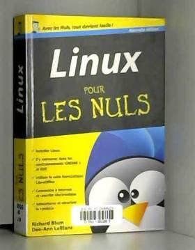Richard BLUM et Dee-Ann LEBLANC - Linux Poche pour les Nuls, nouvelle édition