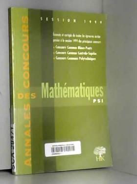 Collectif et Sébastien Desreux - Mathématiques, PSI : [session] 1999