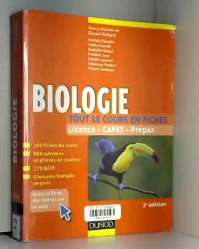 Daniel Richard et Collectif - Biologie Licence CAPES Prépas : Tout le cours en fiches