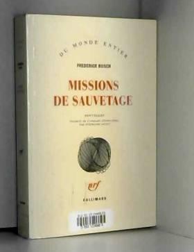 Frederick Busch et Stéphanie Levet - Missions de sauvetage