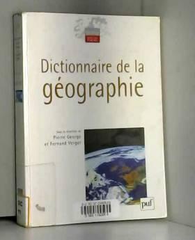 Fernand Verger, Pierre George et Collectif - Dictionnaire de la géographie