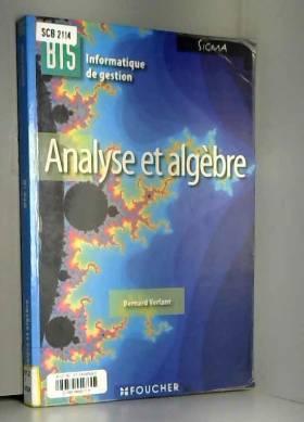 Bernard Verlant - Analyse et algèbre BTS Information de gestion