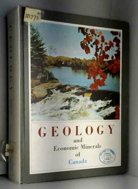 Geology and Economic Minerals of Canada