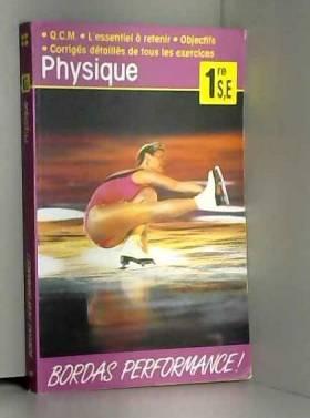 Sayag - PERF.181-PHYSIQUE 1RE SE    (Ancienne Edition)