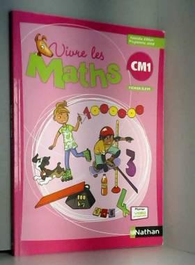 Collectif - Vivre les maths CM1