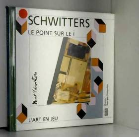 Kurt Schwitters: Le point...