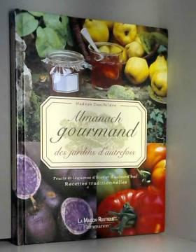 Almanach gourmand des...