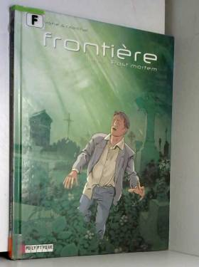 Frontière, Tome 3 : Post...