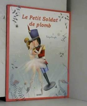 LE PETIT SOLDAT DE PLOMB...